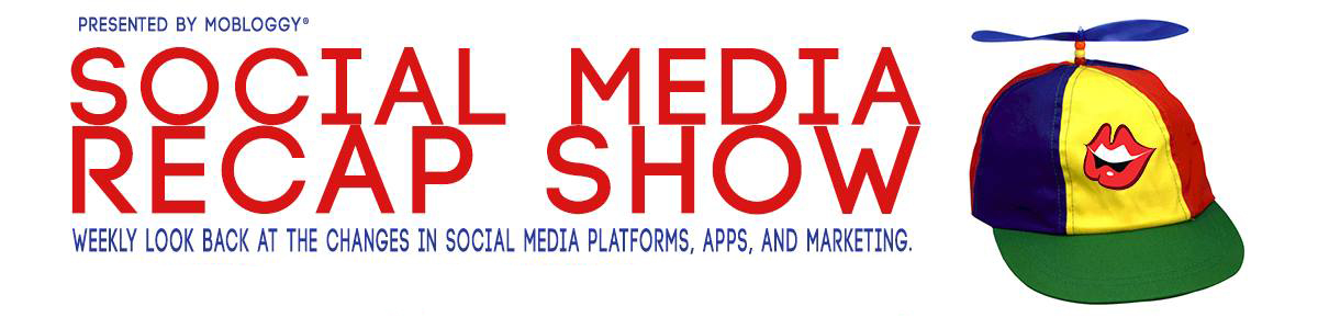 Social Media Recap Show – Show Notes for August 15, 2014